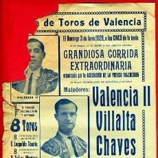 Carteles Toros: CARTEL TOROS, PLAZA VALENCIA , 1928 , VALENCIA II VILLALTA CHAVES TORRES ORIGINAL, M335. Lote 41458956