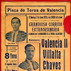 Carteles Toros: CARTEL TOROS, PLAZA VALENCIA , JUNIO 1928 , VALENCIA VILLALTA CHAVES TORRES , ORIGINAL, M345. Lote 41471184