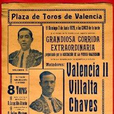 Carteles Toros: CARTEL TOROS, PLAZA VALENCIA , JUNIO 1928 , VALENCIA VILLALTA CHAVES TORRES , ORIGINAL, M345B. Lote 41471198