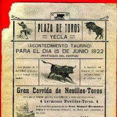 Carteles Toros: CARTEL TOROS, PLAZA YECLA , MURCIA , 1922 , BELMONTE Y DOMINGUEZ , ORIGINAL , M431. Lote 41491582