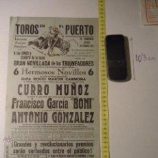 Carteles Toros: ANTIGUO CARTEL DE TOROS - ORIGINAL - TOROS EN EL PUERTO CADIZ - CURRO MUÑOZ ETC REF TELE7. Lote 39317529