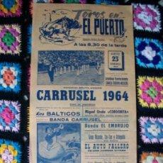 Carteles Toros: CARTEL TOROS EN EL PUERTO 1964. Lote 42028462