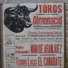 Carteles Toros: CARTEL DE TOROS - TOROS EN ALMONACID DE TOLEDO. 21 Y 22 SEPTIEMBRE 1974.. Lote 42113043