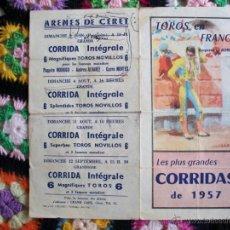 Carteles Toros: PROGRAMA DE TOROS EN FRANCIA 1957, ANTOÑETE, LUIS MIGUEL DOMINGUIN Y ANTONIO BIENVENIDA, ENTRE OTROS. Lote 42403846