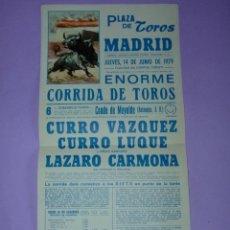 Carteles Toros: PLAZA DE TOROS DE MADRID. 14 DE JUNIO DE 1979. Lote 42532022