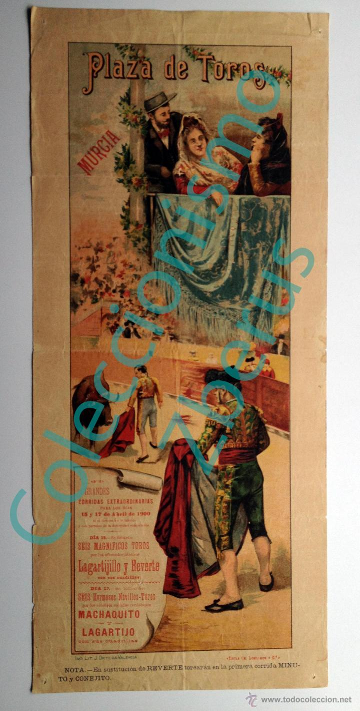 PLAZA DE TOROS DE MURCIA - CORRIDAS EXTRAORDINARIAS ABRIL DE 1900 - MACHAQUITO, LAGARTIJO, REVERTE (Coleccionismo - Carteles Gran Formato - Carteles Toros)