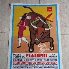 Carteles Toros: CARTEL DE TOROS DE MADRID. 2 DE MAYO DE 2003. CORRIDA GOYESCA. ANTONIO FERRERA Y EL FANDI.. Lote 42737630