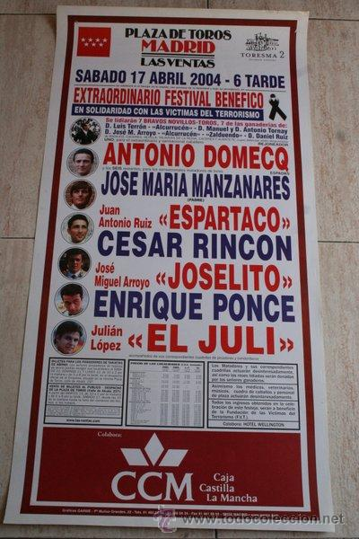 CARTEL DE TOROS DE MADRID. 17 DE ABRIL DE 2004. FESTIVAL BENÉFICO VÍCTIMAS DEL TERRORISMO. (Coleccionismo - Carteles Gran Formato - Carteles Toros)