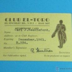 Carteles Toros: CARNET MIEMBRO CLUB EL TORO. 1961. Lote 44203115