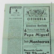 Carteles Toros: TOROS EN ORIHUELA, DOMINGO 8 JULIO AÑO 1962, ALICANTE. Lote 44236145