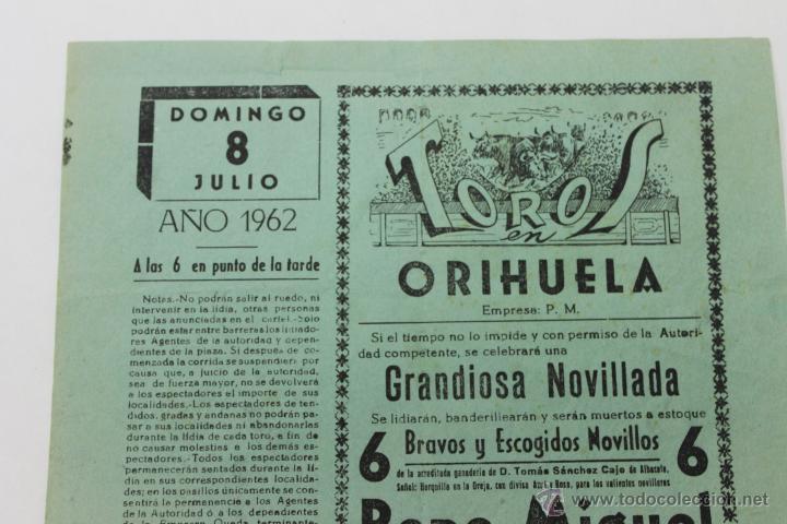 Carteles Toros: TOROS EN ORIHUELA, DOMINGO 8 JULIO AÑO 1962, ALICANTE - Foto 2 - 44236145