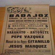 Carteles Toros: CARTEL DE TOROS PLAZA DE BADAJOZ, 1974. Lote 44724264