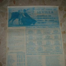 Carteles Toros: CARTEL DE TOROS PLAZA DE SEVILLA, 1977. Lote 44787963