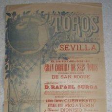 Carteles Toros: CARTEL DE TOROS. PLAZA DE SEVILLA. 1911. RARO. BARRIO DE SAN ROQUE.. Lote 44921989