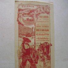 Carteles Toros: VALENCIA.GRAN CORRIDA DE TOROS.GALLITO (RAFAEL) Y GAONA,25 DE JUNIO DE 1911.T-125. Lote 46346103