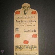 Carteles Toros: CARTEL TOROS BARCELONA AÑO 1899 -LAGARTIJO , MACHAQUITO ..-EN FORMA DE CARTERITA PLEGABLE -(V-1573 . Lote 46431525