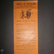 Carteles Toros: CARTEL TOROS ARENAS BARCELONA AÑO 1900- PALOMAR , ALVARADITO , ROVIROSA ..(V-1575) . Lote 46432859