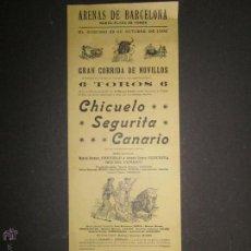 Carteles Toros: CARTEL TOROS ARENAS BARCELONA AÑO 1900- CHICUELO , SEGURITA , CANARIO..(V-1576) . Lote 46432913