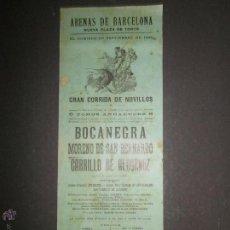 Carteles Toros: CARTEL TOROS ARENAS BARCELONA AÑO 1900- BOCANEGRA , MORENO SAN BERNARDO , CARRILLO (V-1577) . Lote 46433171