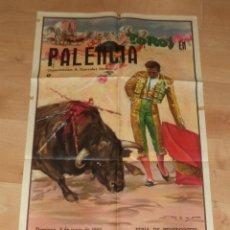 Carteles Toros: PLAZA DE TOROS DE PALENCIA,1960,FIRMADO POR REUS,ORIGINAL,MUY BUEN ESTADO,GRAN COLORIDO. Lote 46571810