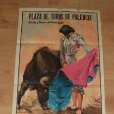 Carteles Toros: CARTEL DE TOROS,1957,PALENCIA,GRAN TAMAÑO,PERFECTO ESTADO,MUY BONITO,ES EL CARTEL DE LA FOTO. Lote 46593671