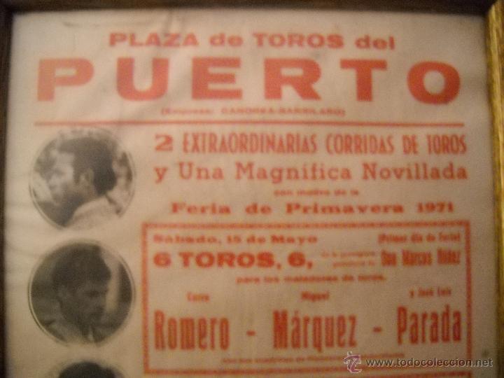 Carteles Toros: PLAZA DE TOROS DEL PUERTO, 2 CORRIDAS DE TOROS Y UNA NOVILLADA,FERIA PRIMAVERA 1971,ESPECTACULAR. - Foto 6 - 46622628