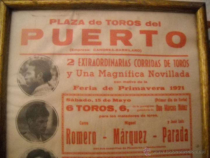 Carteles Toros: PLAZA DE TOROS DEL PUERTO, 2 CORRIDAS DE TOROS Y UNA NOVILLADA,FERIA PRIMAVERA 1971,ESPECTACULAR. - Foto 7 - 46622628
