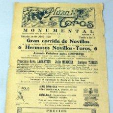 Carteles Toros: CARTEL CORRIDA TOROS PLAZA MONUMENTAL MADRID LAGARTIJO JULIO MENDOZA ENRIQUE TORRES 24 ABRIL 1926. Lote 46642465