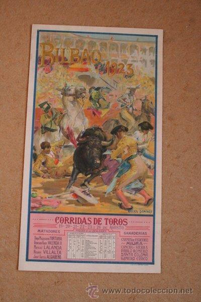 CARTEL DE TOROS DE BILBAO 1923. FORTUNA, VALENCIA II, MARCIAL LALANDA, NICANOR VILLALTA, ETC. (Coleccionismo - Carteles Gran Formato - Carteles Toros)