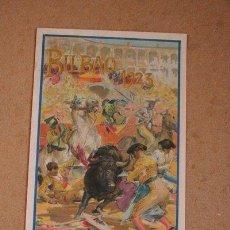 Carteles Toros: CARTEL DE TOROS DE BILBAO 1923. FORTUNA, VALENCIA II, MARCIAL LALANDA, NICANOR VILLALTA, ETC.. Lote 46694361