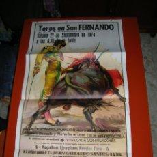 Carteles Toros: PLAZA DE TOROS DE SAN FERNANDO.NOVILLADA.MANOLO GUIRADO-PLATERITO EL LOCO-P.GONZÁLEZ MARISCAL.1974. Lote 47172383