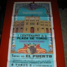 Carteles Toros: PLAZA D TOROS DEL PUERTO D SANTA MARIA.CENTENARIO DE LA PLAZA.MANZANARES-ESPARTACO-PACO OJEDA.1980. Lote 47192163