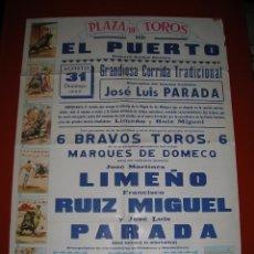 Carteles Toros: PLAZA DE TOROS DEL PUERTO DE SANTA MARIA.LIMEÑO-RUIZ MIGUEL-JOSÉ LUIS PARADA(ALTERNATIVA).1969. Lote 47292152