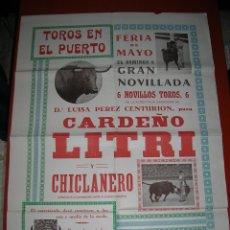 Carteles Toros: PLAZA DE TOROS DEL PUERTO DE SANTA MARIA.NOVILLADA.CARDEÑO-LITRI-CHICLANERO.AÑOS 40. Lote 47292207