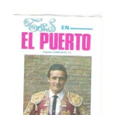 Carteles Toros: CARTEL DE TOROS PROGRAMA DE MANO EL PUERTO 1987. Lote 47325431