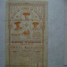 Carteles Toros: PLAZA DE TOROS DE VALENCIA.28 DE JULIO DE 1913.6 TOROS DE MIHURA.BOMBITA ,MACHAQUITO Y GALLO.T-189. Lote 47333732