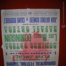 Carteles Toros: PLAZA DE TOROS DE SAN FERNANDO.NOVILLADA EN MEMORIA DE PEPIN JIMENEZ.D.ORTEGA-DOMINGUIN.AÑO 1955. Lote 47345664