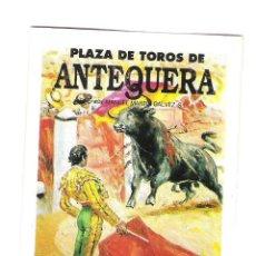 Carteles Toros: CARTEL DE TOROS PROGRAMA DE MANO ANTEQUERA 1993. Lote 47348178