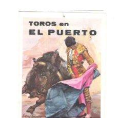 Carteles Toros: CARTEL DE TOROS PROGRAMA DE MANO EL PUERTO 1978. Lote 47348884