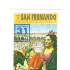 Carteles Toros: CARTEL DE TOROS PROGRAMA DE MANO SAN FERNANDO 1991 NOVILLADA. Lote 47365210
