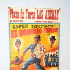 Carteles Toros: CARTEL POSTER SUPER ESPECTACULO EL BOMBERO TORERO PLAZA DE LAS ARENAS BARCELONA AÑO 1982. Lote 57944388