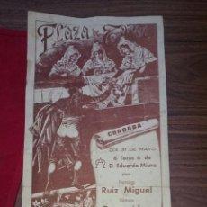 Carteles Toros: CARTEL DE TOROS PLAZA DE TOROS DE CORDOBA, PRINCIPIOS DE LOS 80 RUIZ MIGUEL, DAMASO GONZALEZ.... Lote 47833546