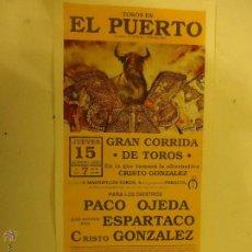 Carteles Toros: CARTEL DE TOROS EL PUERTO SANTA MARIA CADIZ, 1991 ALTERNATIVA DE CRISTO GONZALEZ. Lote 47980937