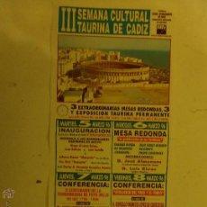 Carteles Toros: CARTEL DE TOROS SEMANA TAURINA CADIZ - . Lote 47981001
