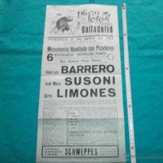 Carteles Toros: ORIGINAL. CARTEL DE TOROS PLAZA VALLADOLID AÑO 1964 BARRERO,SUSONI,LIMONES. Lote 48401178