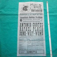 Cartazes Touros: ORIGINAL. CARTEL DE TOROS PLAZA VALLADOLID AÑO 1963 CORTES, PLAZA,BONG-WAY-WOMG. Lote 48401517