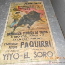Carteles Toros: CARTEL TOROS DE PAQUIRRI EL YIYO EL SORO POZOBLANCO COGIDA DE PAQUIRRI 1984. Lote 48502778
