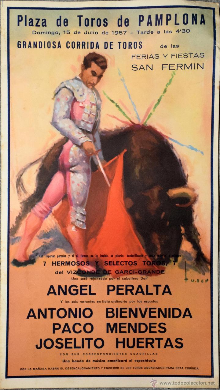 CARTEL SAN FERMIN 1957 PLAZA DE TOROS DE PAMPLONA ANGEL PERALTA ANTONIO BIENVENIDA MENDES HUERTAS (Coleccionismo - Carteles Gran Formato - Carteles Toros)