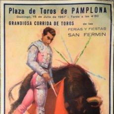 Carteles Toros: CARTEL SAN FERMIN 1957 PLAZA DE TOROS DE PAMPLONA ANGEL PERALTA ANTONIO BIENVENIDA MENDES HUERTAS. Lote 123134095