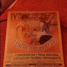 Carteles Toros: CARTEL IV SEMANA CULTURAL TAURINA DE CADIZ - AÑO 1997 - MEDIDA 29X16CM - TOROS. Lote 49546451
